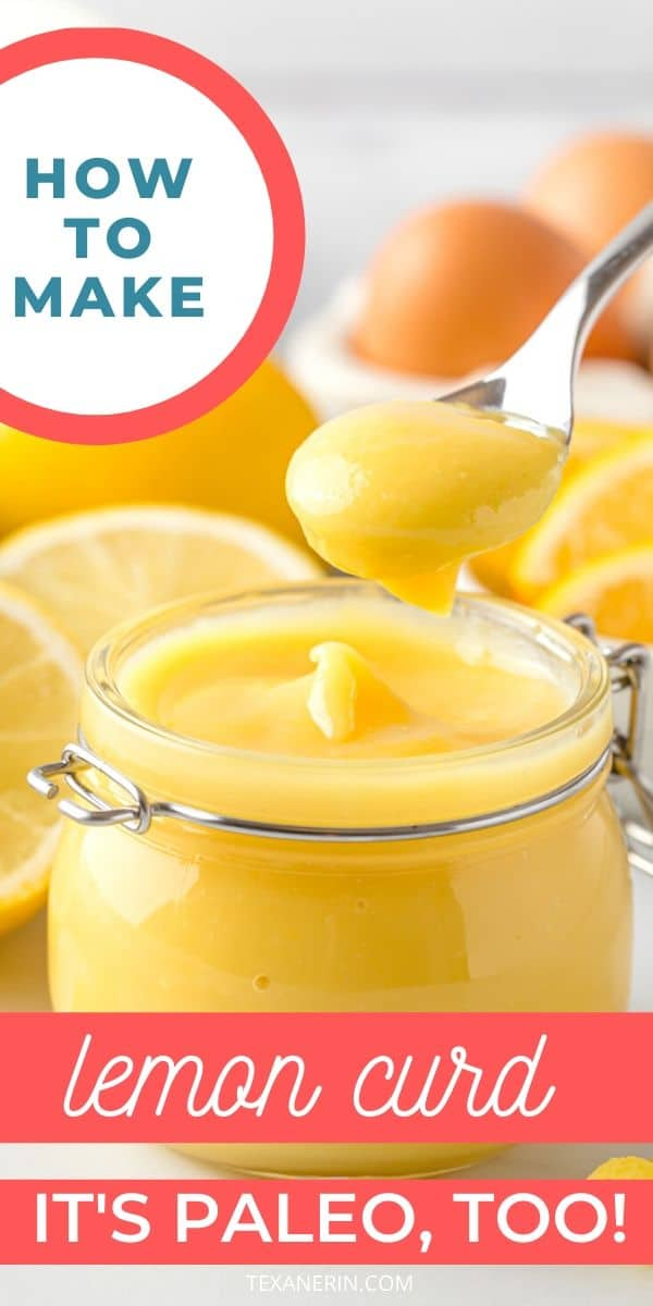 Paleo Lemon Curd – this delicious recipe is honey sweetened and uses whole eggs!