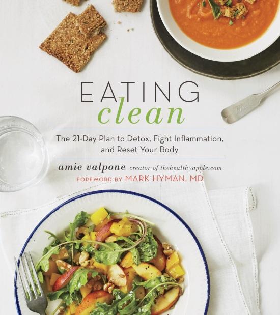Eating Clean by Amie Valpone