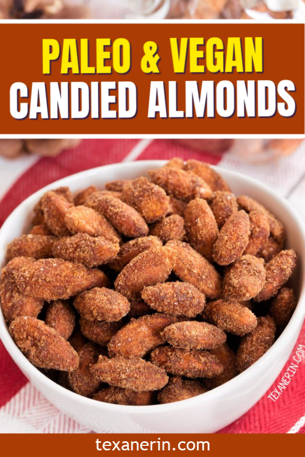 These paleo vegan candied almonds are lightly naturally sweetened, flavored with cinnamon and vanilla and make excellent last-minute gifts! Naturally gluten-free.