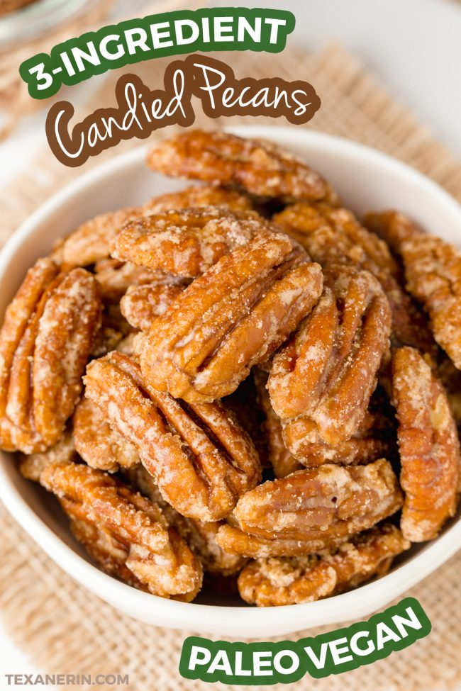 These homemade candied pecans only have three ingredients, take 5 minutes to make, and are naturally paleo and vegan!