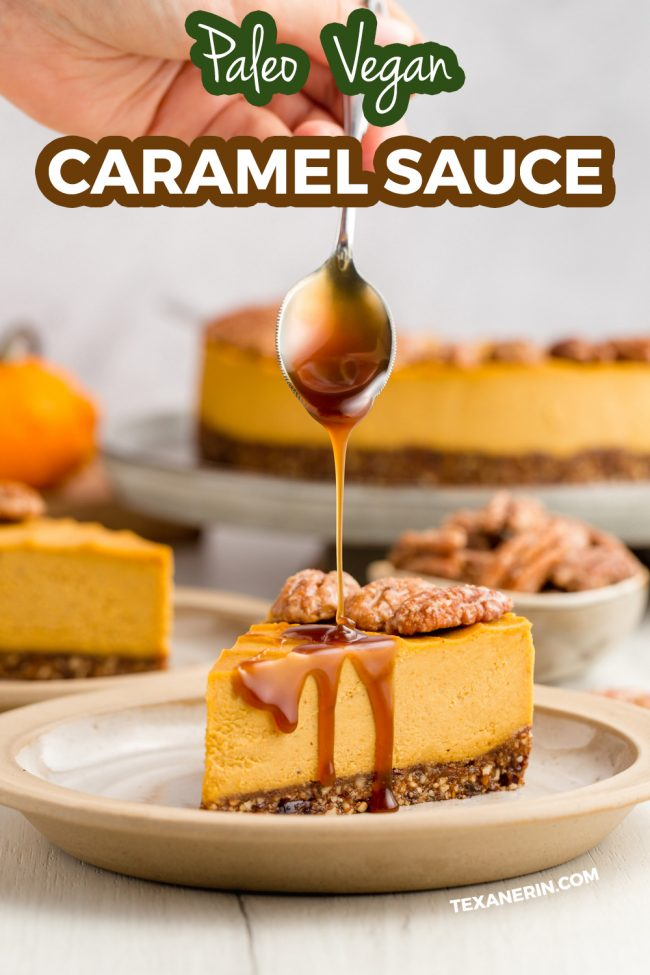 This Vegan Caramel Sauce is also paleo and is only 3 ingredients (plus salt and vanilla!).
