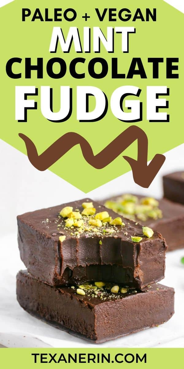 This mint chocolate fudge is creamy, easy to make and is a little healthier than traditional fudge (but no less delicious!). It's also vegan and paleo.