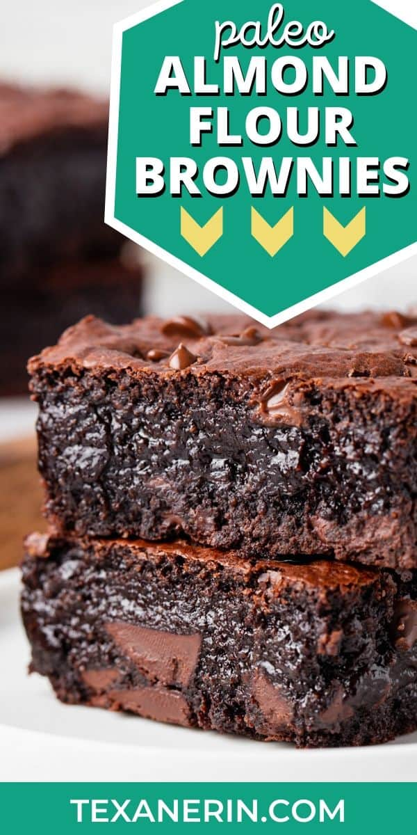 Almond Flour Brownies Super Gooey Paleo Option Texanerin Baking